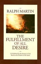 The Fulfillment of All Desire : A Guidebook for the Journey to God Based on...