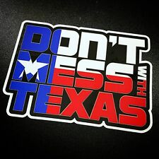 Don't Mess With Texas - Sticker