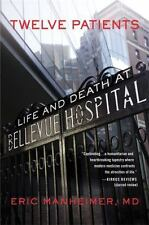 "Twelve Patients: Life and Death at Bellevue Hospital - ""New Amsterdam"" - Good"