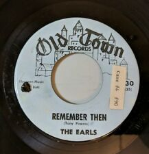 The Earls: Remember Then / Let's Waddle 45 Old Town Records Doo Wop VG+