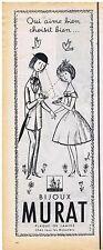 PUBLICITE ADVERTISING 114 1959 MURAT bijoux avec les amoureux de Peynet