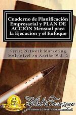 Network Marketing Multinivel en Acci?n: Cuaderno de Planificacion Empresarial...