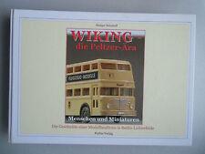 Wiking die Peltzer Menschen und Miniaturen Geschichte Modellbaufirma Berlin 2004