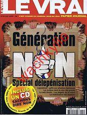 Le vrai papier journal n°22 du 06/2002 Le Pen FN Présidentielles Rap arsenik
