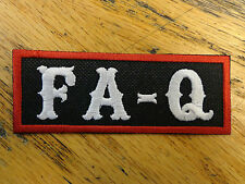 FA-Q Funny Saying Vest Patch Motorcycle Biker Outlaw Patch Club Patch MC