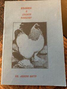 BRAHMA & COCHIN POULTRY BOOK Dr Joseph Batty Chickens Info Descriptions History