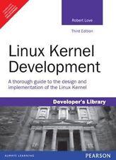 Fast Ship: Linux Kernel Development 3E by Robert Love