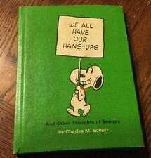 1969 WE ALL HAVE ARE HANG-UPS AND OTHER THOUGHTS OF SNOOPY SCHULZ hallmar PEANUT