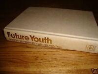 Future Youth, Rodale Press Staff,0878577211, Book, Good