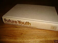 Future Youth: How to Reverse the Aging Process : Plus a Program for a Year of Re