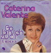 """""""7"""" - CATERINA VALENTE - So bin ich zu dir"""