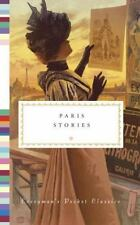 Everyman's Library Pocket Classics: Paris Stories by Theodore Zeldin and...