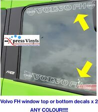 Volvo FH window decals x 2. truck graphics stickers ANY COLOUR!!!