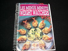 LES MENUS MINUTE<>WEIGHT WATCHERS<>BOOK IN FRENCH<>EDITIONS DE L'HOMME 1989)