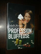 PROFESSION : BLUFFEUSE - Autobiographie - I. Mercier 2008 - Poker