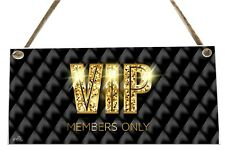 VIP Members Only Quote Wooden Novelty Plaque Sign Gift fcp46