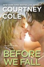 Before We Fall: The Beautifully Broken Series: Book 3, Cole, Courtney, Good Book