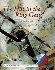 Book - The Hat in the Ring Gang: The Combat History of the 94th Aero Squadron