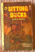 SITTING DUCKS, Karl H Meyer, USA pb 1978