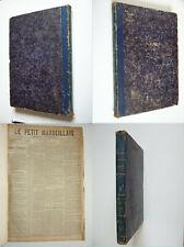 Journal Le Petit Marseillais, 1879, 2ème semestre complet relié, rare,port 0  !