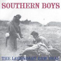 LEGENDARY RAW DEAL - SOUTHERN BOYS  VINYL LP NEW+
