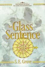 The Mapmakers Trilogy Ser.: The Glass Sentence 1 by S. E. Grove (2014,...
