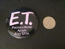 """""""E.T. Phones Home Again July 12th"""" pinback pin vintage"""