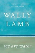 We Are Water: A Novel - Acceptable - Lamb, Wally - Hardcover