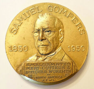 """1950 Samual Gompers 3"""" BRASS PAPERWEIGHT from Amalgamated Meat Cutters & Butcher"""