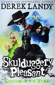 Brand New Skulduggery Pleasant: Kingdom of the Wicked (Book 7) by Derek Landy