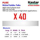 Kastar Nickel Solder Tab (40 Pieces), commercial grade suited for  battery packs