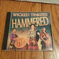 WICKED TINKERS - HAMMERED - Hand Signed Autographed SCOTTISH MUSIC, 2000 , CD