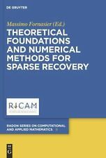 Radon Series on Computational and Applied Mathematics: Theoretical...