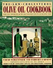 The Low-Cholesterol Olive Oil Cookbook: More Than 200 Recipes--The Most