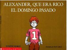 Alexander,Que Era Rico El Domingo Pasado