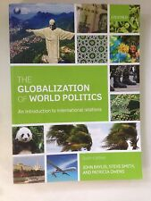 The Globalization of World Politics: An Intro to International Relations 6th