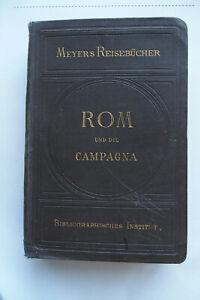 1895: ROM/CAMPAGNA: Meyers Reisebücher ,Gsell Fels selteneGroße Ausgabe
