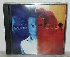 CD KEITH CAPUTO - DIED LAUGHING - NUOVO NEW