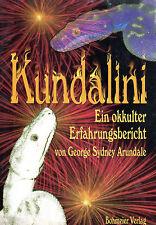 KUNDALINI - Ein okkulter Erfahrungsbericht - George Sydney Arundale BUCH