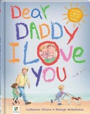 DEAR DADDY I LOVE YOU HARDCOVER BOOK BIRTHDAY FATHERS DAY KEEPSAKE LAST ONE