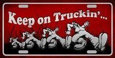 "Keep On Trucking Novelty Metal License Plate 6"" X 12"""