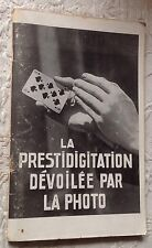MAGIE La PRESTIDIGITATION dévoilée par la photo (années 50) RARE