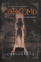 Catacomb (Asylum) by Roux, Madeleine, NEW Book, FREE & Fast Delivery, (Paperback