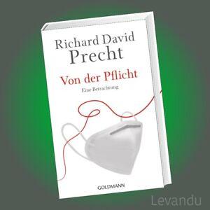 VON DER PFLICHT | RICHARD DAVID PRECHT | Eine Betrachtung - Ein Weckruf
