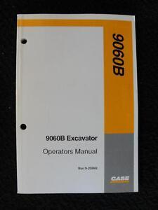 ORIGINAL CASE 9060B EXCAVATOR OPERATORS MANUAL PIN EAC0601026 AND BELOW NICE ONE