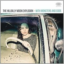 The Hillbilly Moon Explosion - With Monsters and Gods [CD]