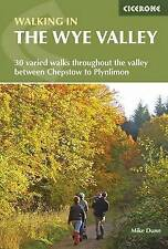 Walking in the Wye Valley: 30 Walks by Mike Dunn (Paperback, 2015)