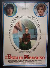 MANIFESTO CINEMA - I FIGLI DI NESSUNO - G. TINTI - 1974 - DRAMMATICO