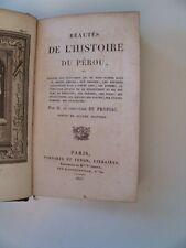 Le Chevalier De Propiac~BEAUTES DE L'HISTOIRE DU PEROU~1825 HB