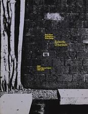 Episodic Urbanism: The Rmit Urban Spaces Project 1996a2015 (Paperback or Softbac